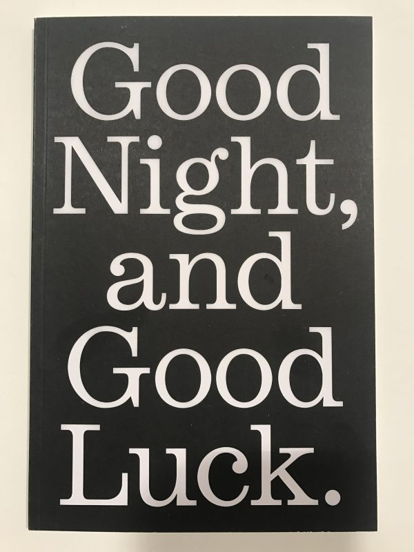 Good Night, and Good Luck. By Curatorial Studies Venice